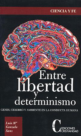 1246391563_Entre libertad y determinismo g