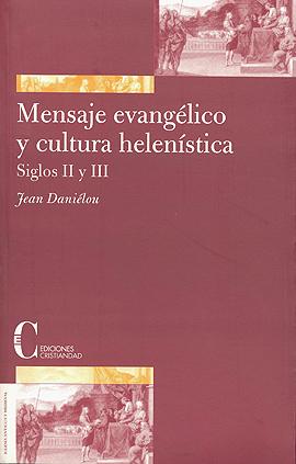 Mensaje evangelico y cultura helenistica