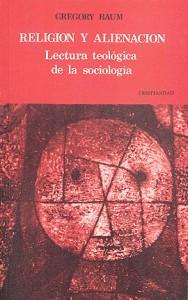 Religión y alienación. Lectura teológica de la sociología