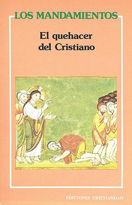 Mandamientos, quehacer del cristiano, Los VV.AA