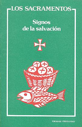 Sacramentos, signos de salvación, Los