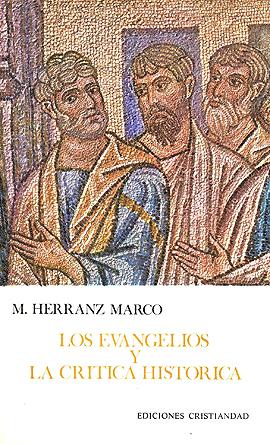 Evangelios y la crítica Histórica, Los Herranz Marco, Mariano