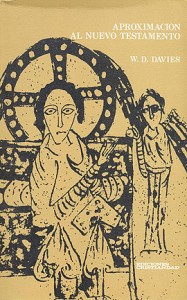 Aproximación al Nuevo Testamento Davies, William D.