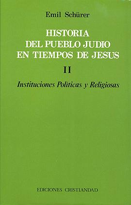 Historia del pueblo judío en tiempos de Jesús. Tomo I y II