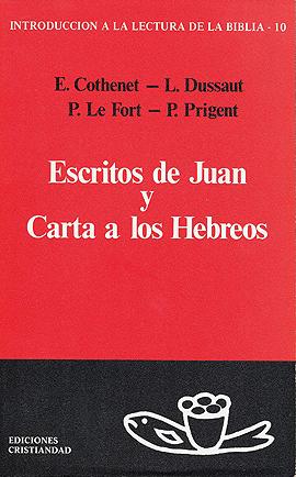Escritos de Juan y Carta a los Hebreos Cothene, Edouard Dussaut, Louis