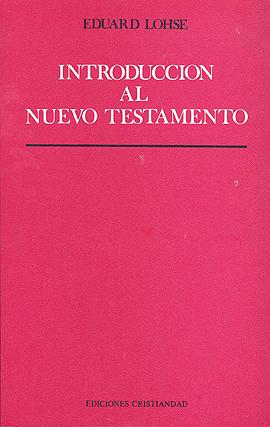 Introducción al Nuevo Testamento Loshe Eduard