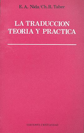 Traducción, teoría y práctica, La Nida, Eugene A. taber, Charles R.