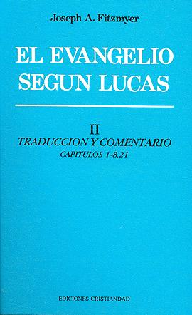 Evangelio Según Lucas, El. Tomo II. Fitzmyer, Joseph