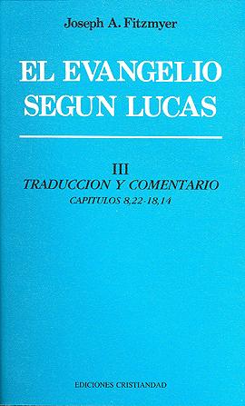 Evangelio Según Lucas, El. Tomo III. Fitzmyer, Joseph