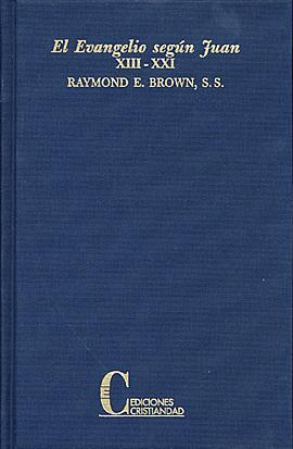 Evangelio Según Juan, El. Tomo I y II Brown, Raimond Eduard