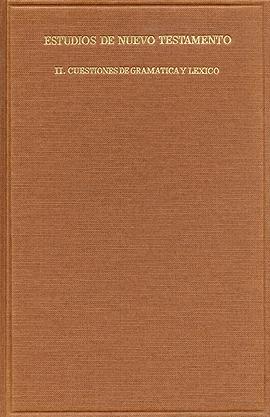 Cuestiones de gramática y léxico en el Nuevo Testamento Mateos, Juan