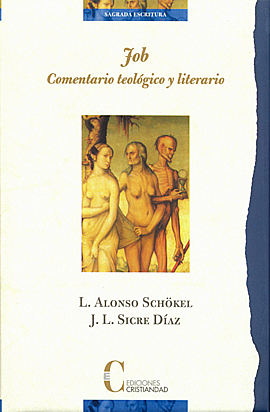 Job. Comentario teológico y literario Schökel, Luis Alonso Sicre, José Luis