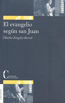 Evangelio según San Juan, El Barrett, Charles K.