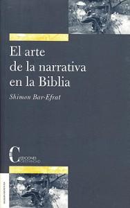 Arte de la narrativa en la Biblia, El. Bar-Efrat, Simon