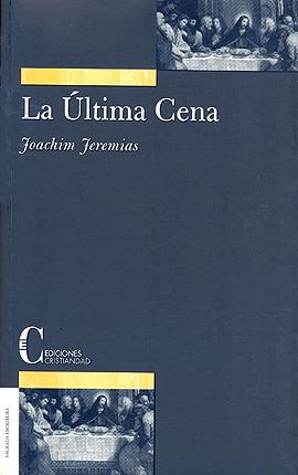 Ultima Cena, La Jeremias, Joachim