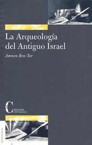 Arqueología del Antiguo Israel, La Ben-Tor, Amnon