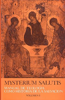 Mysterium Salutis. Tomo I Feiner, J. / Löhrer, M.