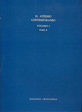 Ateísmo contemporáneo, El. Volumen I. Tomos I y II Girardi, Giulio