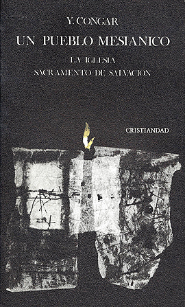 Pueblo mesiánico, Un Congar, Yves Marie-Joseph