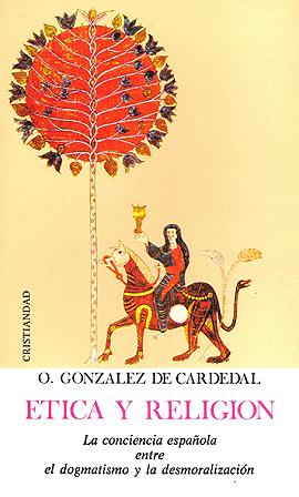 Etica y religión González de Cardedal, Olegario