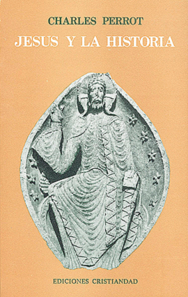 Jesús y la Historia Perrot, Charles