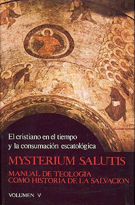 Mysterium Salutis. Tomo V Feiner, J. / Löhrer, M.