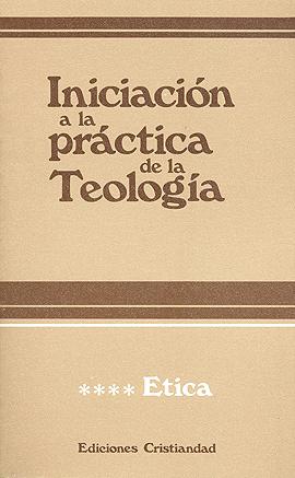Iniciación a la práctica de la teología. Tomo IV Lauret, Bernard Refoulé, Francois