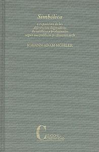 Simbólica Möhler, Johann Adam