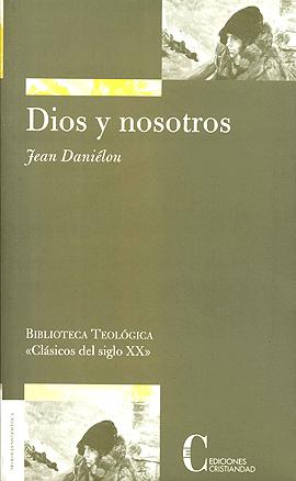 Dios y nosotros Daniélou, Jean