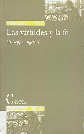 Virtudes y la fe, Las Angelini, Guiseppe