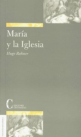 María y la Iglesia Rahner, Hugo