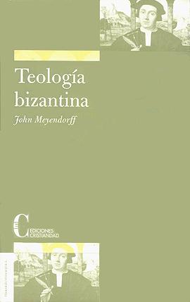 Teología bizantina Meyendorff, John