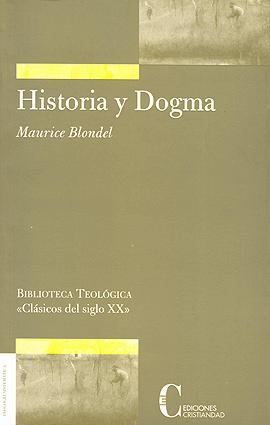 Historia y Dogma Blondel, Maurice