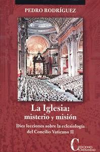 Iglesia: misterio y misión, La Rodríguez, Pedro