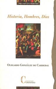 Historia, Hombres, Dios González de Cardedal, Olegario
