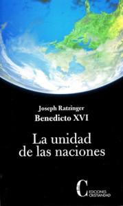 Unidad de las naciones, La Benedicto XVI Ratzinger, Joseph