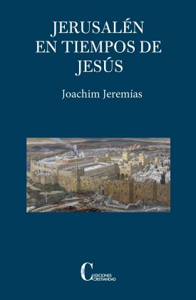 Jerusalén en tiempos de Jesús