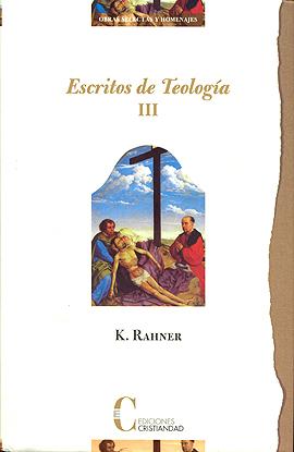 Escritos de Teología T III: Vida Espiritual - Sacramentos Rahner, Karl