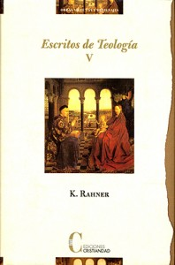 Escritos de Teología. Tomo V: Nuevos escritos Rahner, Karl