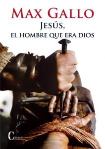 Jesús, el hombre que era Dios Gallo, Max