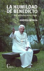 La humildad de Benedicto Monda, Andrea