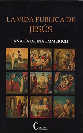 La vida pública de Jesús Emmerich, Ana Catalina