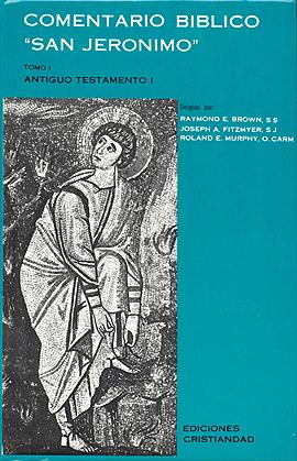 "Comentario Bíblico ""San Jerónimo"". Tomo I"