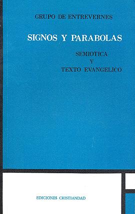 Signos y parábolas. Semiótica y textos evangélicos