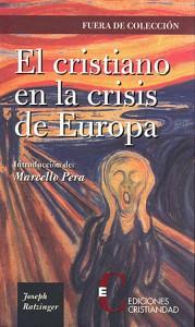 Cristiano en la crisis de Europa, El