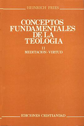 Conceptos fundamentales de la teología. Tomo II