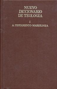 Nuevo diccionario de Teología. Tomo I