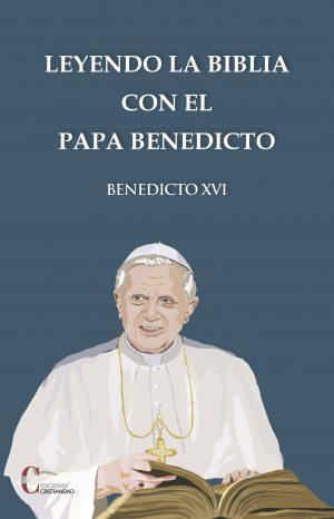 Leyendo la Biblia con el papa Benedicto